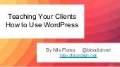 Teaching Your Clients How to Use WordPress