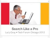 Search Like a Pro - Lucy Gray - Tec...