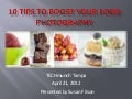 10 Tips to Boost Your Photography