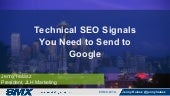 Technical SEO Signals You Need to Send to Google