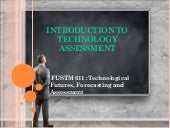 Introduction to Technology Assessments As tool for Forecasting and evaluation of Technologies