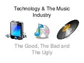 Technology & the music industry pre...