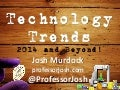 Technology Trends for 2014 and Beyond