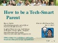 How to be a Tech-Smart Parent