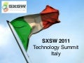 Tech Summit Italy  - SXSW 2011