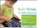 Tech Times in Youth Services - OLA Super Conference 2013