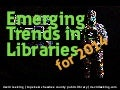 Technology Trends in Libraries for 2014