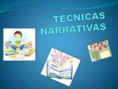 Tecnicas narrativas