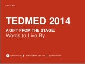 TEDMED 2014: Words to Live By