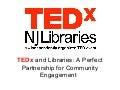 TEDx and Libraries: A Partnership for Community Engagement
