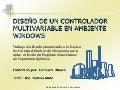 Diseño de un controlador multivariable en ambiente Windows