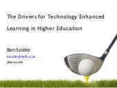 Drivers for Technology Enhanced Lea...