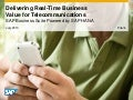 Delivering Real-Time Business Value for Telecommunication