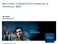 Innovation in Digital Entertainment at Telefónica R&D