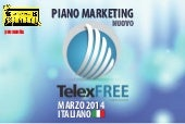 Telexfree nuovo-piano-marketing-tel...