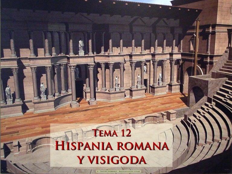 Tema 12 - La Hispania romana y visigoda