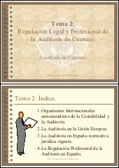 Tema 2: Regulación legal y profesio...