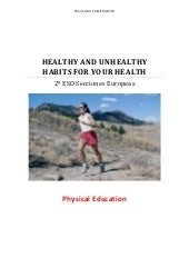 Healthy & Unhealthy Habits for your...