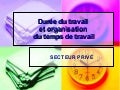 Temps Organisation Travail Prive