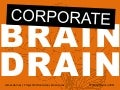 Corporate Brain Drain - Shifting For the Idea Economy