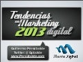 Tendencias de Marketing Digital 2013