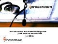 Ten Reasons You Need to Upgrade Your Online Newsroom in 2011