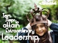 Ten Steps to Attain Extraordinary Leadership