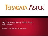 Teradata Aster: Big Data Discovery ...