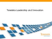 Teradata Technology Leadership  and...