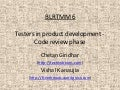 Testers in product development   code review phase