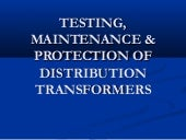Testing,maintenance&protection