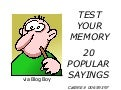 Test Your Memory - 20 Popular Sayings