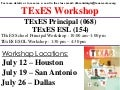 TExES Workshop - JULY - School Principal and ESL - Multiple Locations