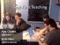Test First Teaching - GoGaRuCo 2010