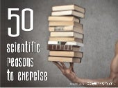 50 Scientific Reasons to Exercise