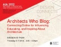 Architects Who Blog: Connecting Online for Influencing, Educating, and Inspiring About Architecture