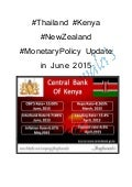 #Thailand #kenya #new zealand #monetarypolicy update in june 2015