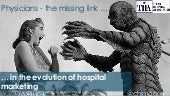 Physicians - The Missing Link in Hospital and Health System Marketing
