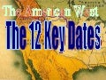 The 12 Key Dates in the American West