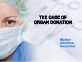 The Case Of Organ Donation