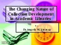 The Changing Nature of Collection Development in Academic Libraries