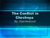 THE CHECHEN CONFLICT