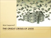 The Credit Crisis Of 2008a