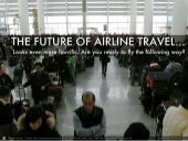 Is this the future of airline trave...