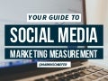 A Guide to Social Media Marketing Measurement