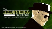 The Heisenberg Principles: 5 Busine...