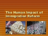 The Human Impact Of Immigration Reform