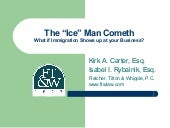 The ICE Man Cometh: What