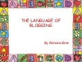 The Language Of Blogging