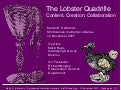 The Lobster Quadrille: Content. Creation. Collaboration